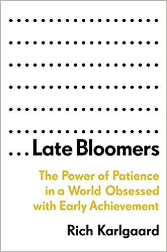 Late bloomers book cover by Rich Karlgaard.