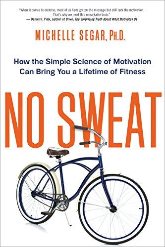 Book cover of No Sweat by Michelle Segar.
