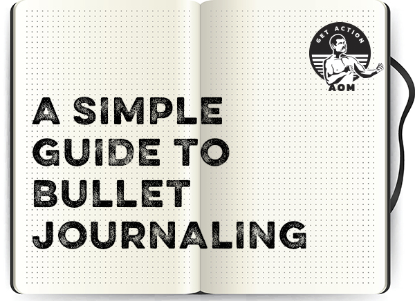 A simple guide to bullet journaling.