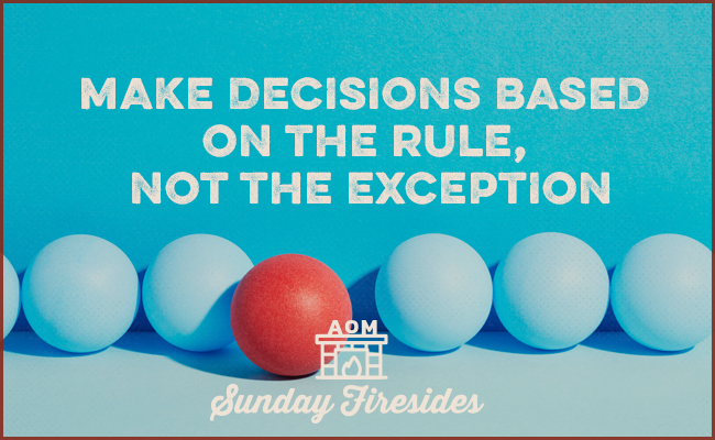 Make Decisions Based on the Rule, Not the Exception poster.