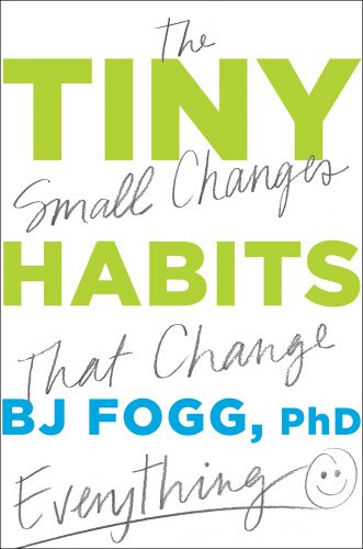 Book cover of Tiny Habits by BJ Fogg.