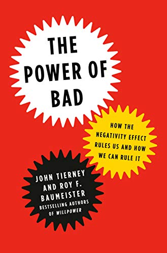 Poster of The Power of Bad by John Tierney and Roy F. Baumeister.