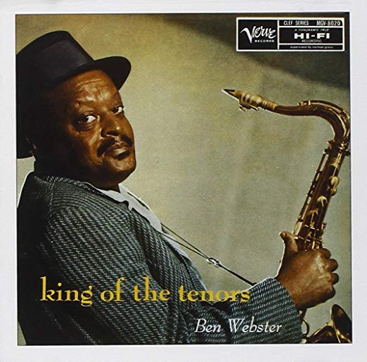 Book cover of King of the Tenors by Ben Webster.