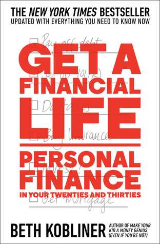 Book cover of Get a Financial Life: Personal Finance by Beth Kobliner.