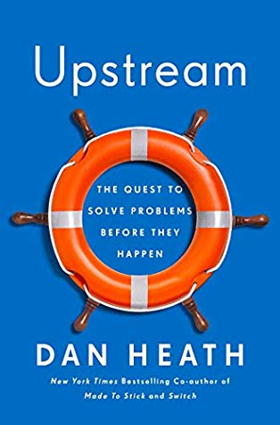 Upstream by Dan Heath book cover.