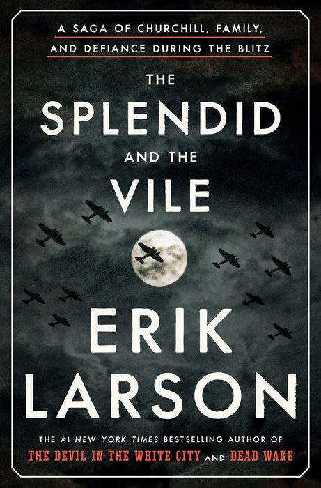 Splendid and the vile by Erik Larson book cover.