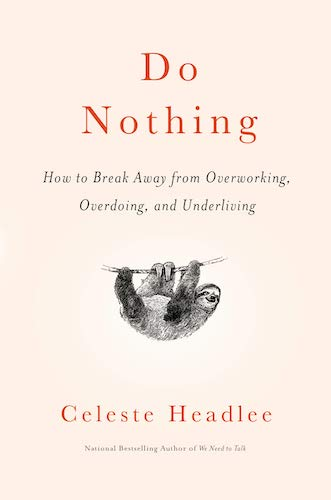 Book cover of Do nothing by by Celeste Headele.