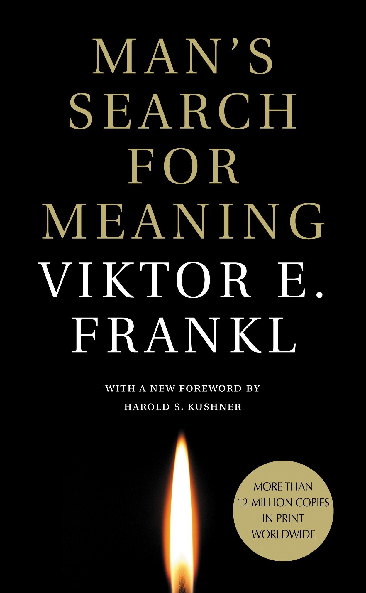 """A book cover of """"Man's Search for Meaning"""" by Viktor E. Frankl."""