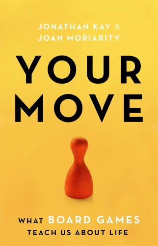 "A cover page of ""Your Move"" by Jonathan Kay & Joan Moriarty."