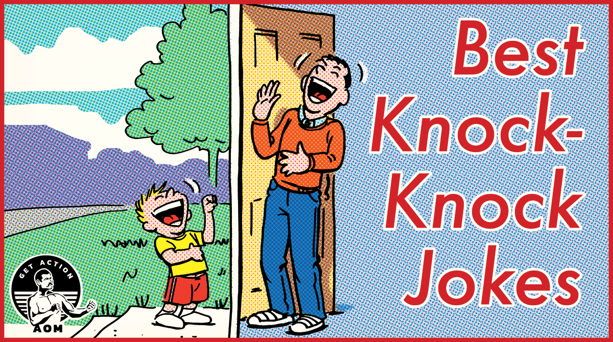 20 Best Not That Lame Knock Knock Jokes The Art Of Manliness