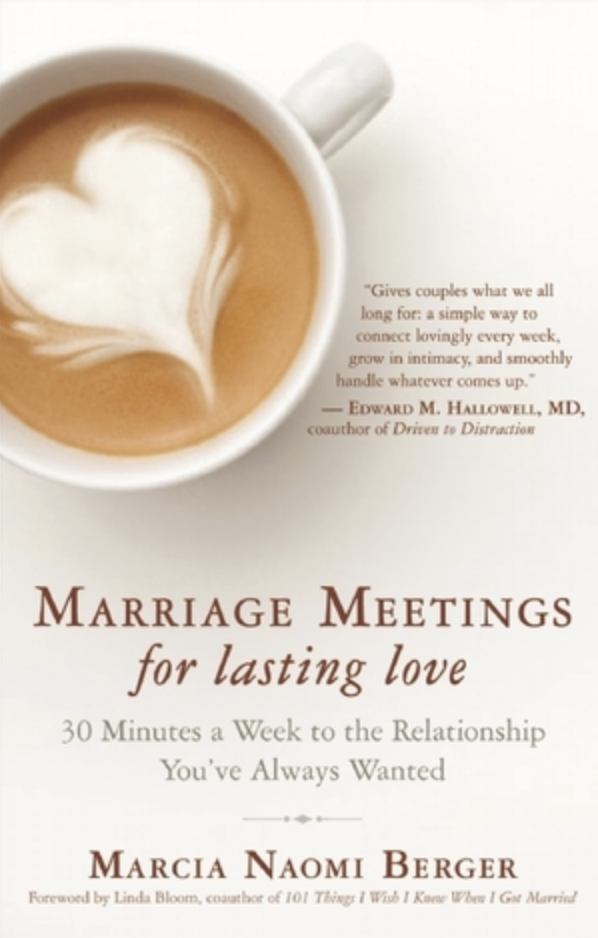 Marriage meeting for lasting love by Marcia Naomi Berger book cover.