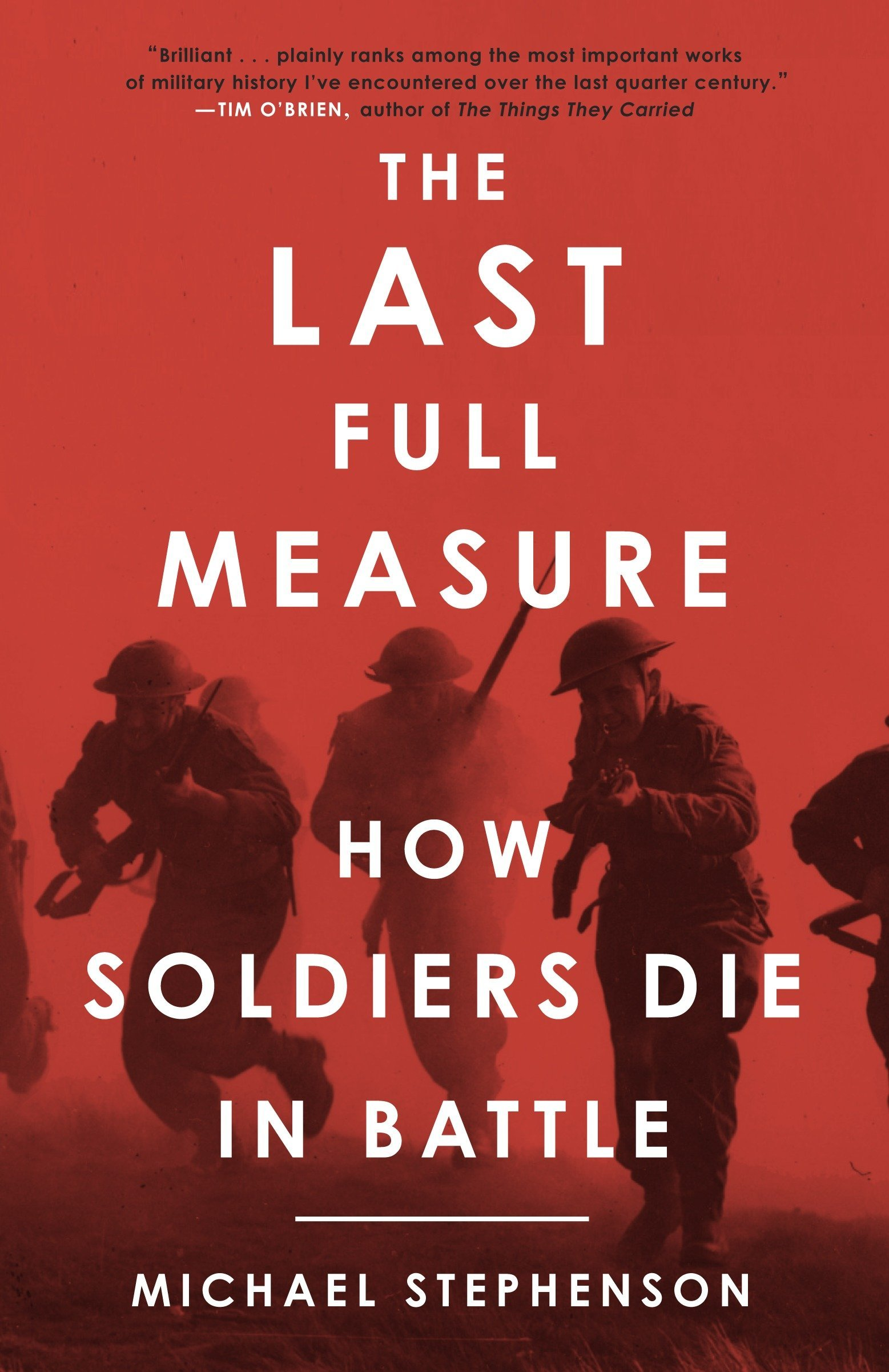 Book cover of The Last Full Measure by Michael Stephenson.