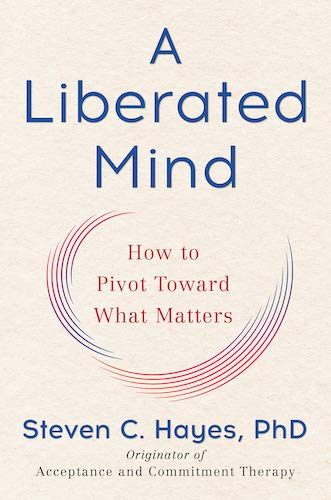 A Liberated Mind by Steven C. Hayes book cover.