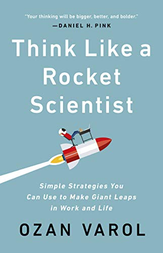 """A cover page of book """"Think like a Rocket Scientist"""" by Daniel H.Pink."""