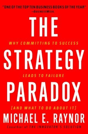 The stratgy paradox by Michael Raynor, book cover.