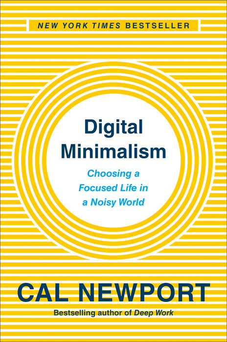 Digital Minimalism book cover by CAL NewPort.