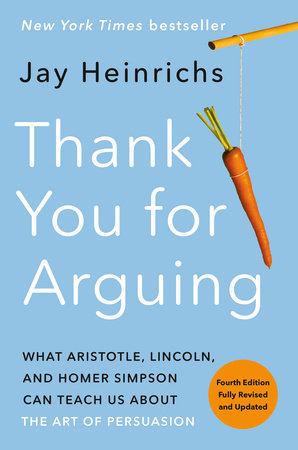 Thank you for arguing by jay heinrichs, book cover.