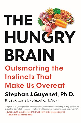 The hungry brain by Stephan j. Guyenet book cover.