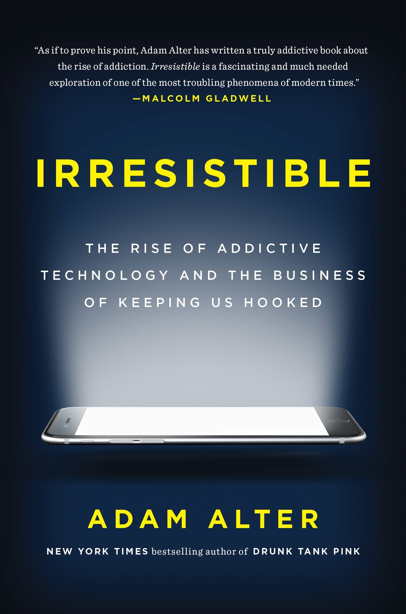 Book cover of Irresistible by Adam Alter.