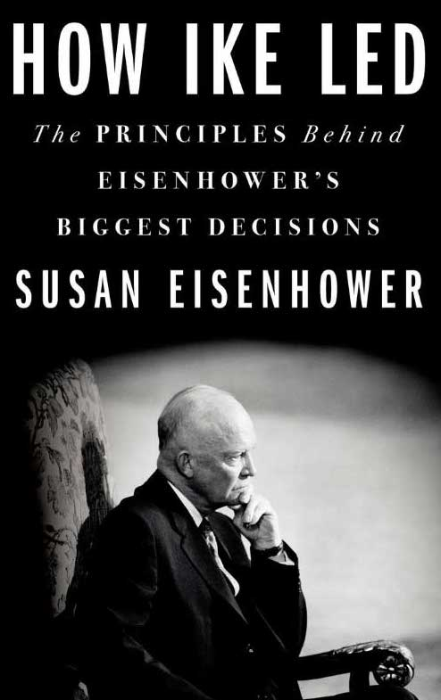 Book cover of The Principles Behind Eisenhower's Biggest Decisions.