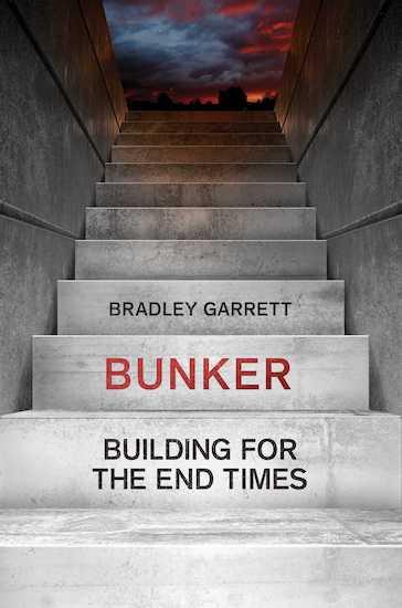 bunker by bradley garrett book cover