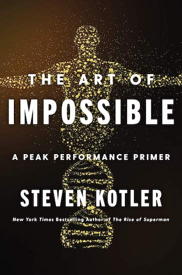 art of impossible by Steven Kotler book cover.